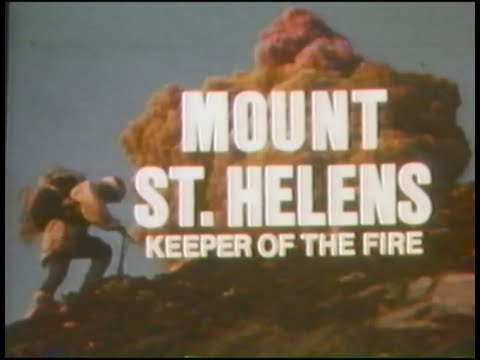 Mount St. Helens: Keeper of the Fire - 1980