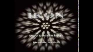 IKON - Blue Murder (acoustic version)