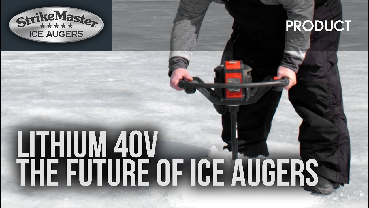 StrikeMaster® Lithium 40v - The future of ice augers