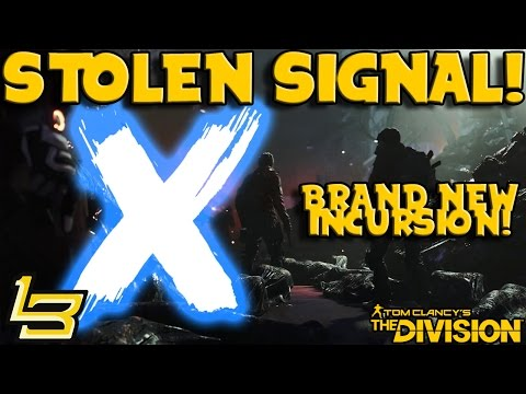 Stolen Signal - Heroic - Best Incursion BY FAR! (The Division)