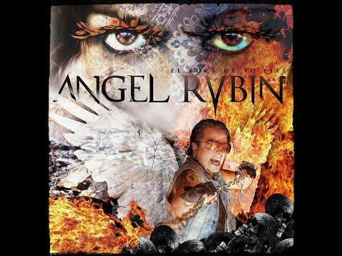 Ángel Rubin - El Roce De Tu Piel 2014 (Full Album/Disco Completo)Heavy Metal Power Rock, Ex ADGAR