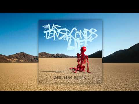 The Last Ten Seconds Of Life - Pain is Pleasure [Audio]