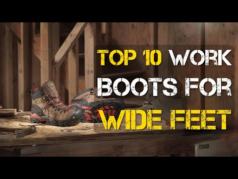 Top 10 Best Work Boots for Wide Feet