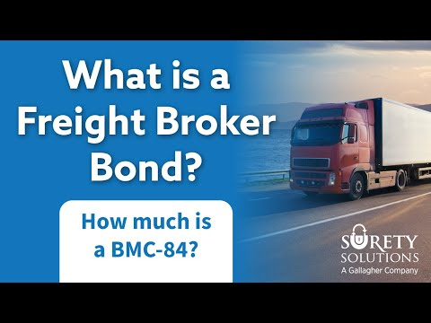 What is a Freight Broker Bond (BMC-84) & How Much Does One Cost?