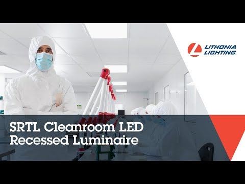 Complete Cleanroom Confidence with SRTL LED Recessed Luminaire