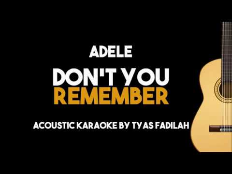 Adele - Don't You Remember (Acoustic Guitar Karaoke backing track with Lyrics)
