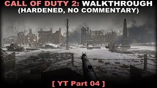 Call of Duty 2 walkthrough 04 (Hardened, No commentary ✔)