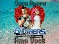 Banda Os Brothers - Amo Você