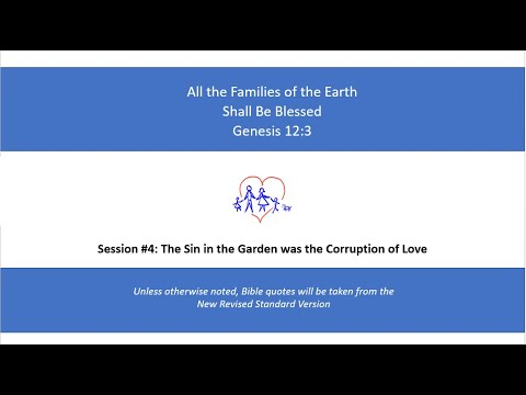 Bible Study All The Families Of The Earth Shall Be Blessed 04 Youtube