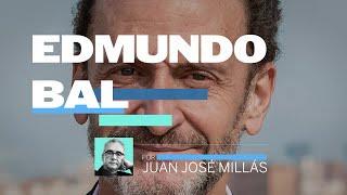 EDMUNDO BAL, por Juan José Millás