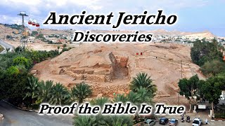 Ancient Jericho Discoveries, Proof Bible is True, Tell Es Sultan, Joshua, Jericho Walls Fall Down