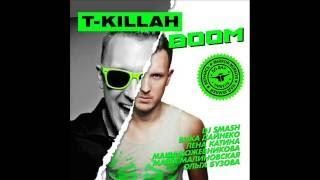 T-killah - Boom Boom ft. Dj Mito