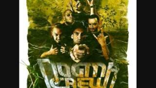 Dogma Crew  - Sin el perdón de Dios