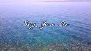 Dierks Bentley - Say You Do (with lyrics) [NEW SINGLE 2014] Video