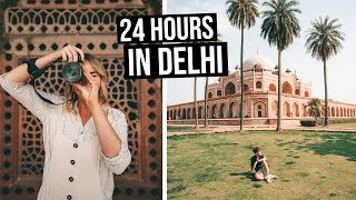 24 Hours in Delhi | Everything to See & Do