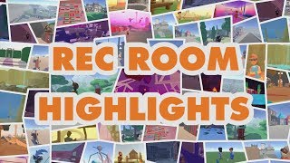 Rec Room Highlights #1