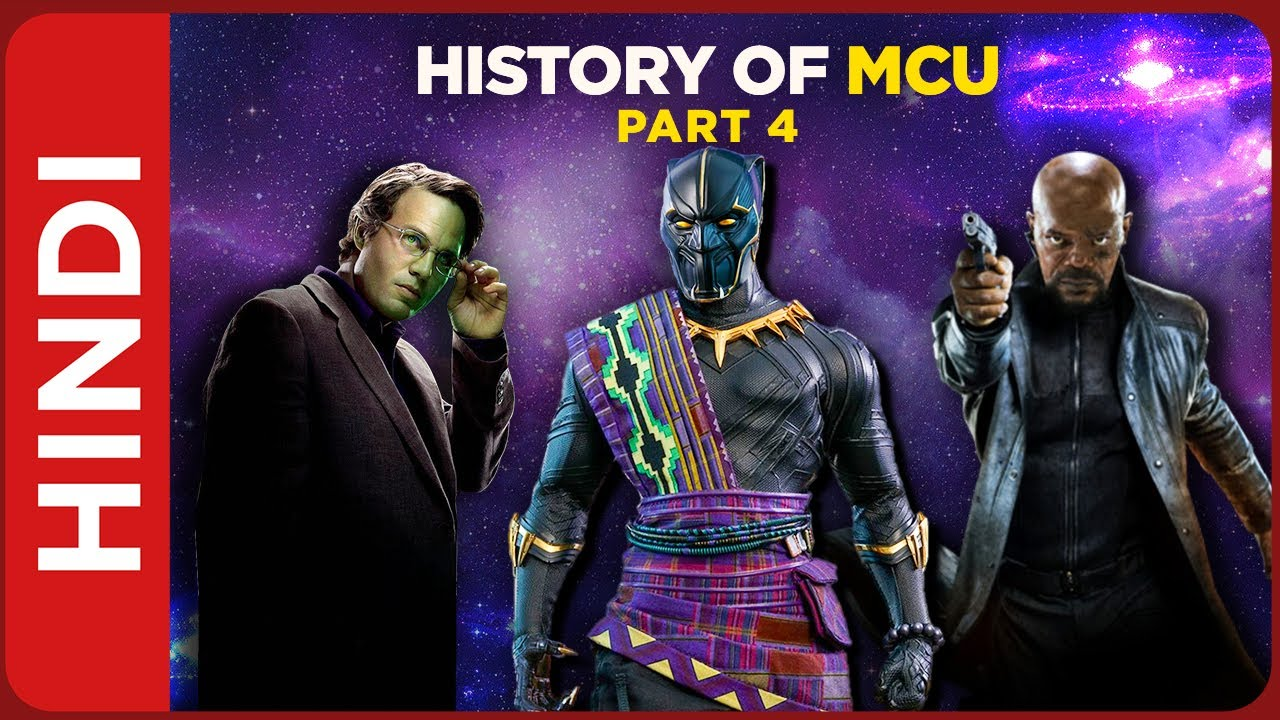 History of Marvel Cinematic Universe | Part 4 | MCU History and Timeline Explained In Hindi