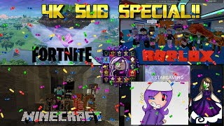 Sub Special - 4K Subscribers!! - Roblox, Minecraft, Fortnite and more!