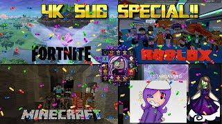 Sub Special - 4K Abonnenten!! - Roblox, Minecraft, Fortnite und mehr!