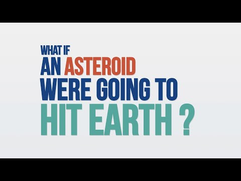 We Asked a NASA Scientist: What if an Asteroid Were Going to Hit Earth?