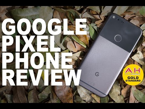 Google Pixel and XL Phone Review