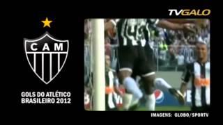 06/12/2012 Todos os gols do Galo no Brasileirão 2012