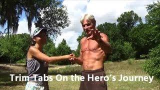 Trim Tabs On the Hero's Journey