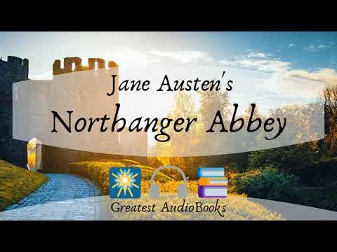 NORTHANGER ABBEY By Jane Austen - FULL AudioBook 🎧📖 Greatest🌟AudioBooks V2