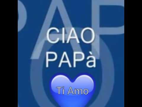 Preferenza Per te Papà Ti amo - YouTube QE97