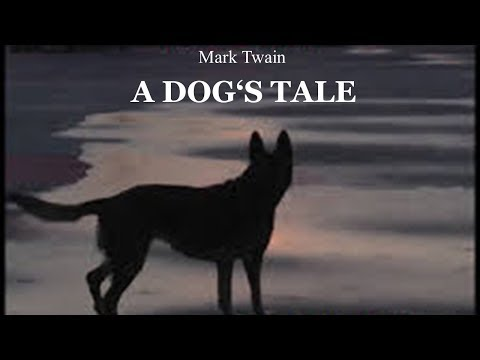 Learn English Through Story - A Dog's Tale by Mark Twain