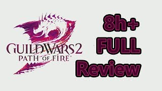 Guild Wars 2 In 2019 - An 8+ Hour Review - The BEST MMORPG?