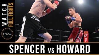 Spencer vs Howard FULL FIGHT: June 10, 2018 -  PBC on FS1