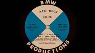 Wee Rock Krue - Hit It (BMW-198x)