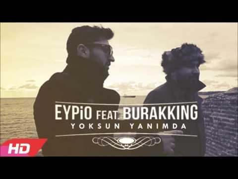 Eypio & Burak King   #Yoksun Başımda