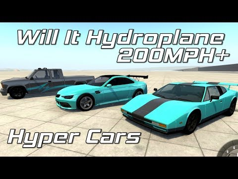 BeamNG.drive - Will it Hydroplane? - 200MPH+ Hyper Cars