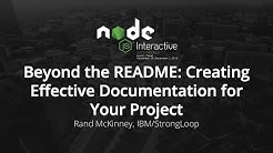 Beyond the README: Creating Effective Documentation for Your Project by Rand McKinney, IBM