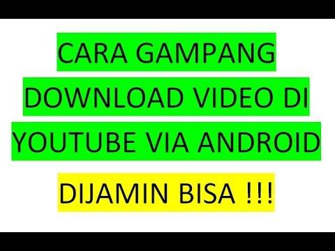cara-mudah-download-video-dari-youtube-melalui-hp-android