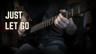 Killswitch Engage - Just Let Go (Guitar Cover w/ Tabs)