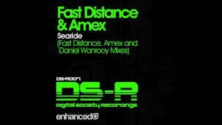 Fast Distance & Amex - Searide (Amex pres. Three Saints Mix)