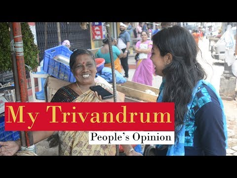 My Trivandrum - People's Opinion | Public Opinion On Trivandrum