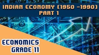 Chapter 2 Part 1 Indian Economy (1950-1990)
