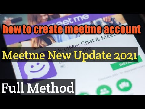 Create meetme account