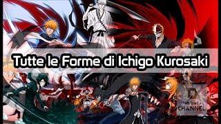 Download lagu TUTTE LE FORME DI ICHIGO KUROSAKI DA BLEACH MANGA ANIME ITA