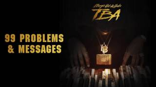 A Boogie Wit Da Hoodie 99 Problems & Messages [Official Audio] New song 2016