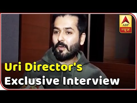 Film 'Uri: The Surgical Strike' Director Aditya Dhar Tells Why He Chose This Subject | ABP News