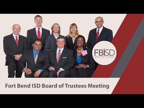 December 17, 2018 Fort Bend ISD School Board Regular Meeting Part 1