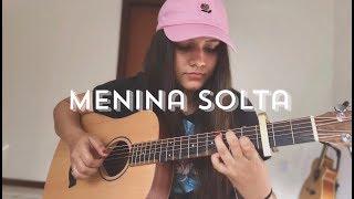 Baixar Menina solta - Giulia Be | Bia Marques (cover)