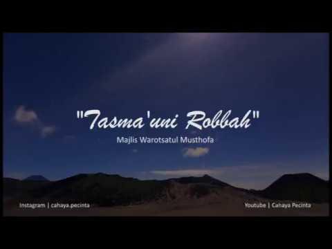 QOSIDAH TASMA'UNI ROBBAH - WAROTSATUL MUSTHOFA (@CAHAYA.PECINTA)