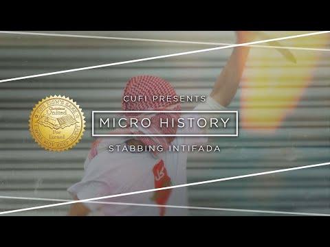 Micro History - Stabbing Intifada