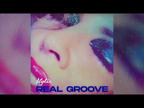 Kylie Minogue - Real Groove (Official Audio)